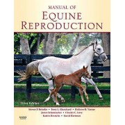 Manual of Equine Reproduction by Steven Brinsko