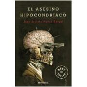 Muñoz Rengel Juan Jacinto El Asesino Hipocondriaco