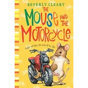The Mouse and the Motorcycle, Hardcover/Beverly Cleary