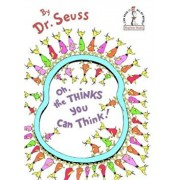 Oh, the Thinks You Can Think!, Hardcover/Seuss