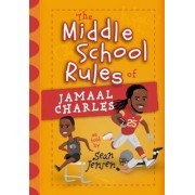 The Middle School Rules of Jamaal Charles: As Told by Sean Jensen, Hardcover