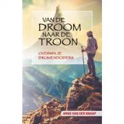 Van de droom naar de troon - Arno van der Knaap en Margreet van Boheemen