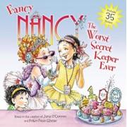 Fancy Nancy: The Worst Secret Keeper Ever, Paperback/Jane O'Connor