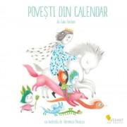Povesti din calendar. Carte ilustrata pentru copii