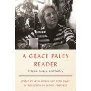A Grace Paley Reader: Stories, Essays, and Poetry, Hardcover