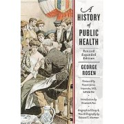 A History of Public Health by George Rosen & Pascal James Imperato ...