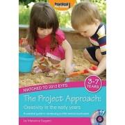 Le projet Aborde la créativité dans la petite enfance Un guide pratique pour l'élaboration d'un programme d'études centré sur l'enfant par Marianne...
