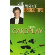Tips on Cardplay - Mike Lawrence Bridge Tips, Paperback