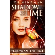 Shadow of Time: Visions of the Past (eBook)
