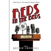 Reds in the Beds: A Novel of Golden-Era Hollywood, Paperback/Martin Turnbull