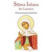 Sfanta Iuliana din Lazarevo. Ocrotitoarea familiei/***