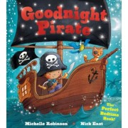 Goodnight Pirate: The Perfect Bedtime Book!, Paperback