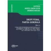 Drept penal. Partea generala. Ed. 4 - Ilie Pascu Andreea S. Uzlau G. Muscalu