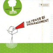 Video Delta Seeds Family Worship - Power Of Encouragement - CD