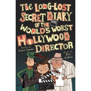 The Long-Lost Secret Diary of the World's Worst Hollywood Director, Paperback/Tim Collins