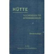 """""""Hutte"""" Taschenbuch fur Betriebsingenieure (Betriebshutte"""