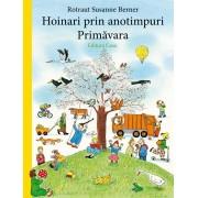 HOINARI PRIN ANOTIMPURI. PRIMAVARA - EDITURA CASA (ED-143567)