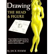 Drawing the Head and Figure, Paperback
