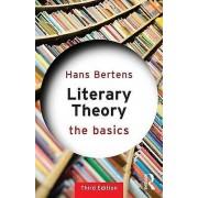 Literary Theory the Basics by Hans Bertens