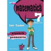 Mate 2000 initiere. Comper. Matematica. Algebra geometrie. Clasa a VII-a. Partea a II-a Semestrul 2