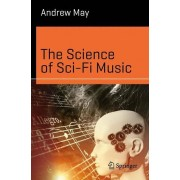 The Science of SciFi Music par May & Andrew