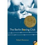 The Berlin Boxing Club, Paperback/Robert Sharenow