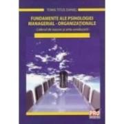 Fundamente ale psihologiei managerial-organizationale - Toma Titus Daniel