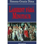 Labirint fara minotaur/Simona-Grazia Dima