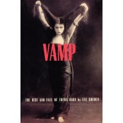 Vamp: The Rise and Fall of Theda Bara, Paperback