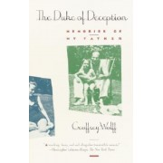 The Duke of Deception: Memories of My Father, Paperback