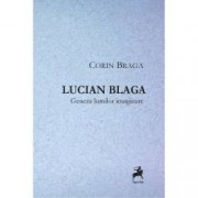 Lucian Blaga. Geneza lumilor imaginare