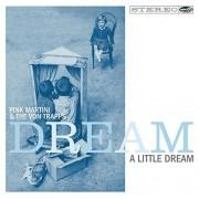 Pink Martini & The Von Trapps - Dream a little Dream (CD)