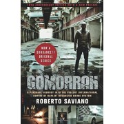 Gomorrah: A Personal Journey Into the Violent International Empire of Naples' Organized Crime System (10th Anniversary Edition w, Paperback