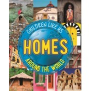 Children Like Us: Homes Around the World (Butterfield Moira)(Paperback) (9780750297141)