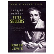 Life and Death of Peter Sellers (Lewis Roger)(Paperback) (9780099747000)