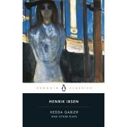 Hedda Gabler and Other Plays, Paperback/Henrik Ibsen