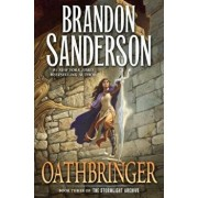 Oathbringer: Book Three of the Stormlight Archive, Paperback/Brandon Sanderson