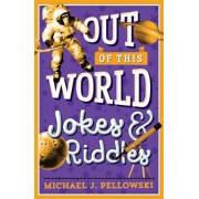 Out of This World Jokes & Riddles, Paperback