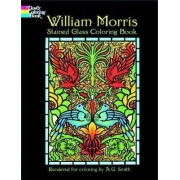 William Morris Stained Glass Coloring Book by William Morris
