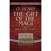 The Gift of the Magi and Other Short Stories, Paperback/O. Henry
