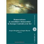 Democratizare si consolidare democratica in Europa Centrala si de Est/Sergiu Gherghina, Sergiu Miscoiu