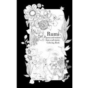 Rumi, Quotes and Wisdom from a Sufi Mystic Colouring Book: A Coloring Book with Wisdom and Words from Rumi. 35 Pages of Detailed Art to Color in, Paperback/Lindsey Boylan