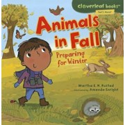 Animals in Fall: Preparing for Winter, Paperback/Martha E. H. Rustad
