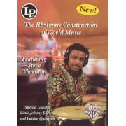 The Rhythmic Construction of World Music [DVD]