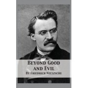 Beyond Good and Evil: Prelude to a Philosophy of the Future, Hardcover