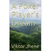 A Poker Player's Dream (eBook)
