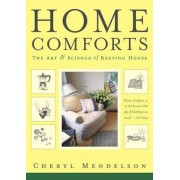 Home Comforts: The Art and Science of Keeping House, Paperback
