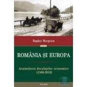 Romania si Europa - Bogdan Murgescu