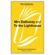 Mrs Dalloway and to the Lighthouse, Virginia Woolf, Paperback/Susan Reid