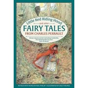Little Red Riding Hood and Other Fairy Tales from Charles Perrault: Eleven Classic Stories Including Cinderella, the Sleeping Beauty and Puss-In-Boots, Hardcover/***